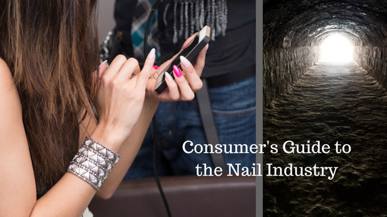 Consumer's Guide to the Nail Industry